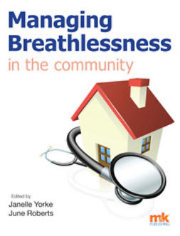 Yorke, Dr Janelle - Managing Breathlessness in the Community, ebook
