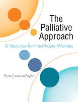 Cameron-Taylor, Erica - The Palliative Approach: A Resource for Healthcare Workers, ebook