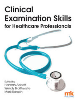 Ranson, Mark - Clinical Examination Skills for Healthcare Professionals, e-kirja