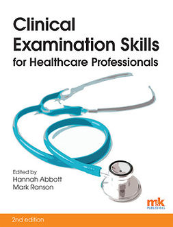 Abbott, Hannah - Clinical Examination Skills for Healthcare Professionals, e-kirja