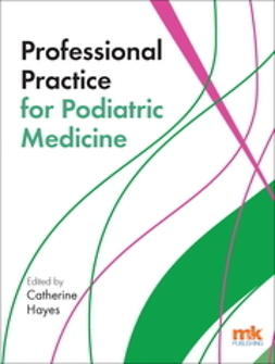 Hayes-Nicks, Catherine - Professional Practice for Podiatric Medicine, ebook