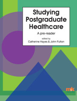 Hayes, Dr Catherine - Studying Postgraduate Healthcare: A Pre-Reader, ebook