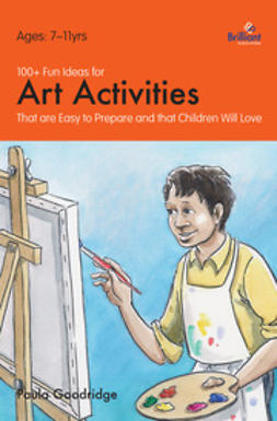 Goodridge, Paula - 100+ Fun Ideas for Art Activities, ebook