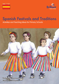 Hannam, Nicolette - Spanish Festivals and Traditions, ebook