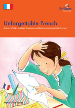 Rice-Jones, Maria - Unforgettable French, ebook