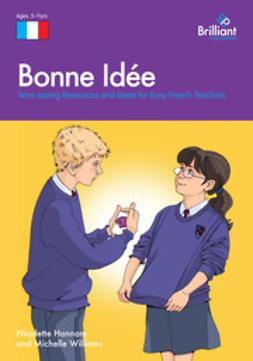 Hannam, Nicolette - Bonne Idée, ebook
