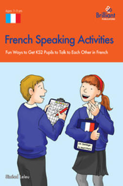 Leleu, Sinead - French Speaking and Listening (KS2), ebook