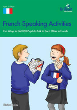 Leleu, Sinead - French Speaking Activities (KS3), ebook