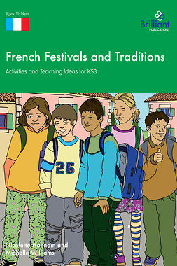 Hannam, Nicolette - French Festivals and Traditions KS3, ebook