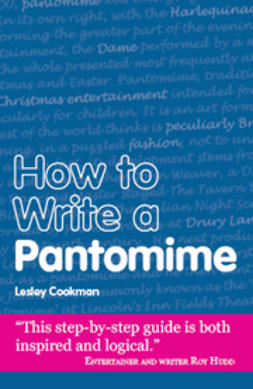 Cookman, Lesley - How to Write a Pantomime, e-bok