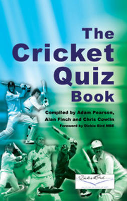 Pearson, Adam - The Cricket Quiz Book, e-bok