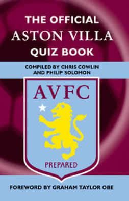 Cowlin, Chris - The Official Aston Villa Quiz Book, e-bok