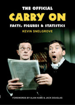 Snelgrove, Kevin - The Official Carry On Facts, Figures & Statistics, e-bok