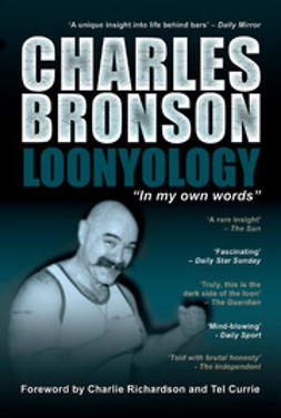 Bronson, Charles - Loonyology, ebook