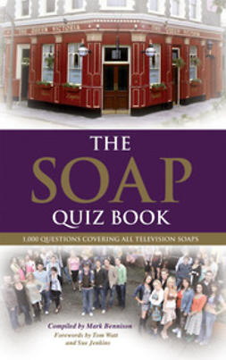 Bennison, Mark - The Soap Quiz Book, ebook
