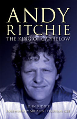 Riddle, John - The King of Cappielow, ebook