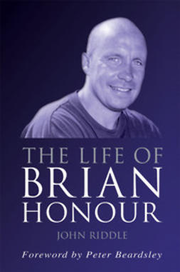Riddle, John - The Life of Brian Honour, ebook