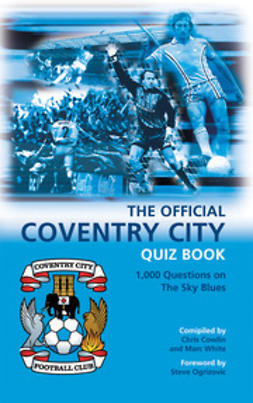 Cowlin, Chris - The Official Coventry City Quiz Book, e-bok