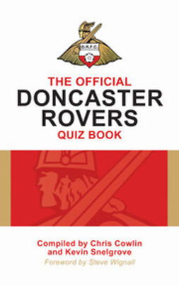 Cowlin, Chris - The Official Doncaster Rovers Quiz Book, ebook