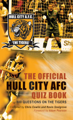 Cowlin, Chris - The Official Hull City AFC Quiz Book, e-bok