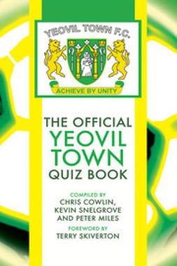Cowlin, Chris - The Official Yeovil Town Quiz Book, e-bok