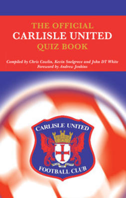 Cowlin, Chris - The Official Carlisle United Quiz Book, e-bok