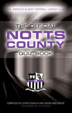 Cowlin, Chris - The Official Notts County Quiz Book, e-bok