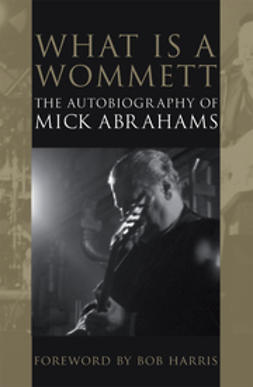 Abrahams, Mick - What is a Wommett?, ebook