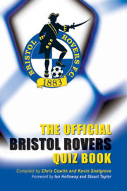 Cowlin, Chris - The Official Bristol Rovers Quiz Book, e-bok