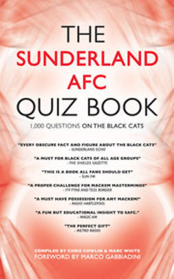 Cowlin, Chris - The Sunderland AFC Quiz Book, ebook