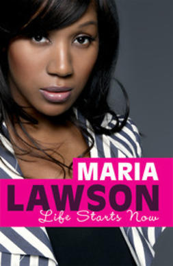 Lawson, Maria - Life Starts Now, ebook