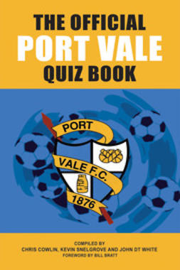 Cowlin, Chris - The Official Port Vale Quiz Book, ebook