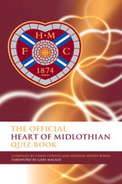 Cowlin, Chris - The Official Heart of Midlothian Quiz Book, e-bok
