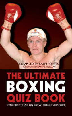 Oates, Ralph - The Ultimate Boxing Quiz Book, ebook