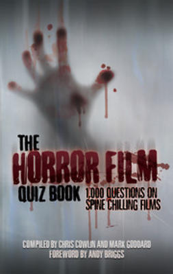 Cowlin, Chris - The Horror Film Quiz Book, ebook
