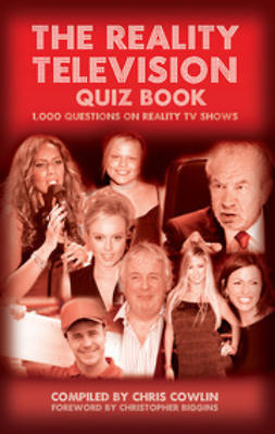 Cowlin, Chris - The Reality Television Quiz Book, ebook
