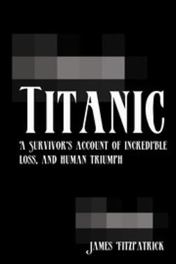 Fitzpatrick, James - Titanic, ebook