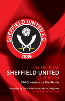 Cowlin, Chris - The Official Sheffield United Quiz Book, ebook