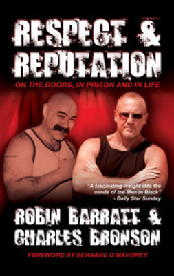 Bronson, Charles - Respect and Reputation, ebook