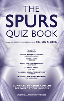 Cowlin, Chris - The Spurs Quiz Book, e-bok