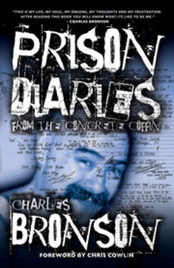 Bronson, Charles - Prison Diaries, ebook