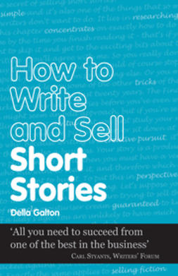 Galton, Della - How to Write and sell short stories, e-bok