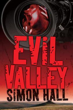Hall, Simon - Evil Valley, ebook