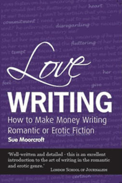 Moorcroft, Sue - Love Writing, e-bok