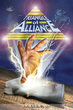Mukoyogo, J - Triangle of Alliance, ebook
