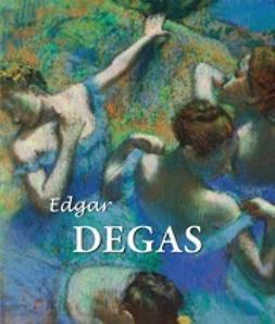 Brodskaya, Nathalia - Edgar Degas, e-bok
