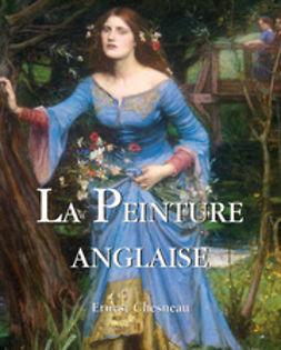 Chesneau, Ernest - La Peinture Anglaise, e-bok