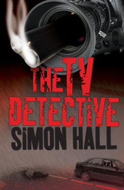 Hall, Simon - The TV Detective, ebook