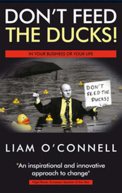 O'Connell, Liam - Don't Feed The Ducks, ebook