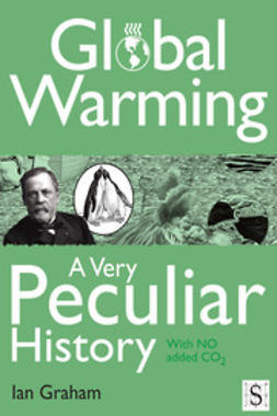 Graham, Ian - Global Warming, A Very Peculiar History, ebook